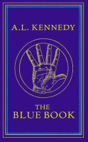 AL Kennedy - The Blue Book